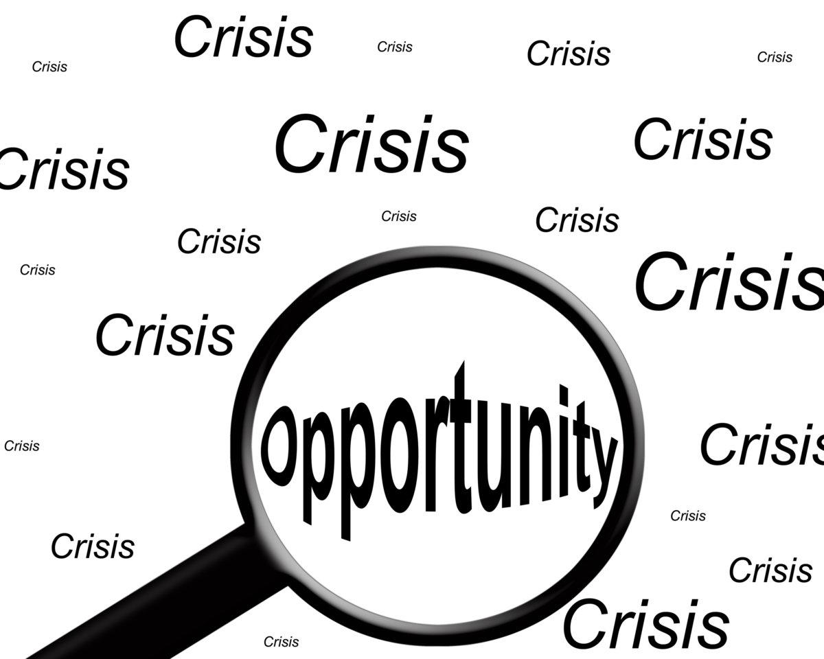 Opportunity Amid the Crisis